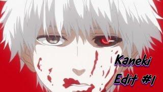 Kaneki Edit