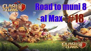 Clash of Clans - Road to Municipio livello 8 al massimo #18