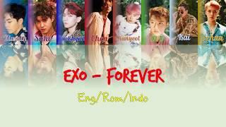 EXO - Forever [ENG ROM INDO] [(Sub Indo) Color Coded Lyrics]
