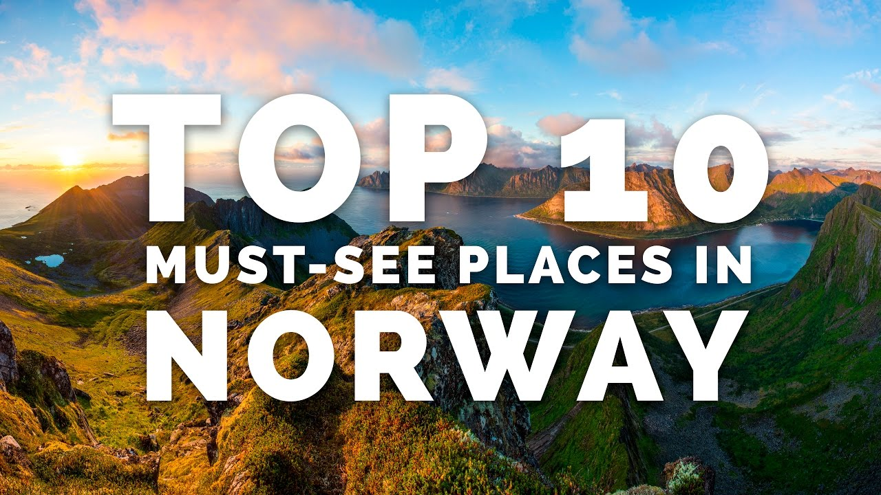 TOP 10 MUSTSEE PLACES IN NORWAY  A Photographers Guide  YouTube