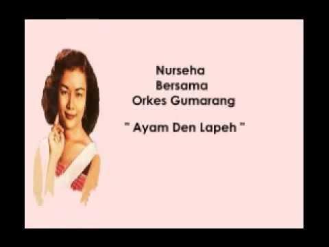 Nurseha .... Ayam Den Lapeh ( With Lyrics ).