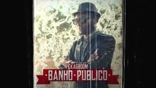 Pekagboom - Banho Público (Album)