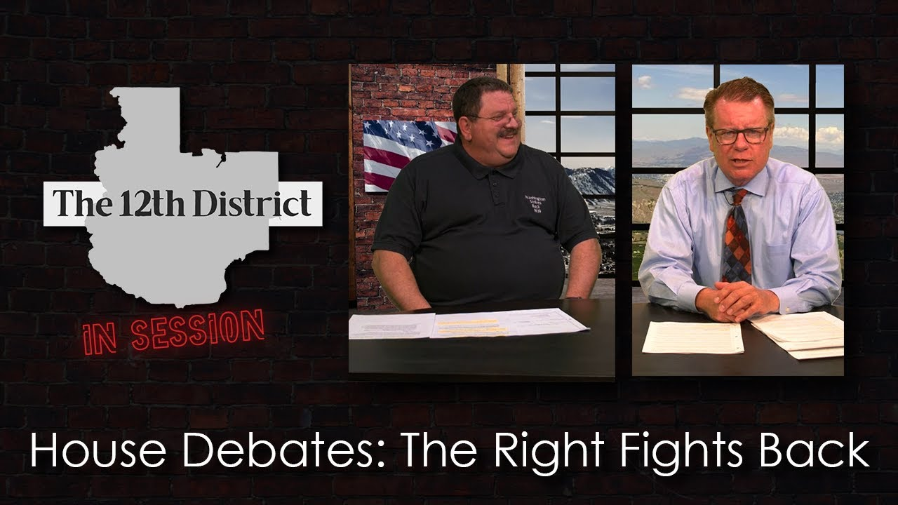 The 12th District - House Debates: The Right Fights Back - March 19, 2019