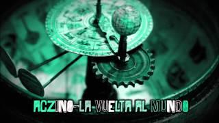 Aczino / La vuelta al mundo / Prod. Siete Gonzalez | PSICOFONIA