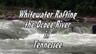 Ocoee River Rafting in Tennessee