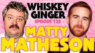Whiskey Ginger - Matty Matheson 2.0 - #123
