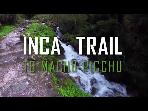 Discover the Inca Trail adventure to Machu Picchu