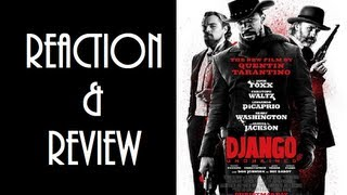 """Django Unchained"" Reaction & Review"