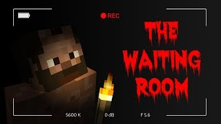 SCARY HORROR MAP!!! (Minecraft The Waiting Room)