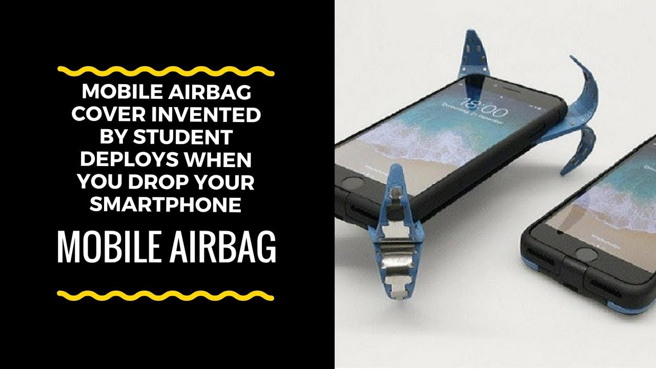 sports shoes e8952 de7a4 'Mobile Airbag' Cover Invented by Student Deploys When You Drop Your  Smartphone
