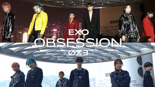 EXO (엑소) - OBSESSION [EXO + X-EXO VER] DANCE COVER | YES OFF…