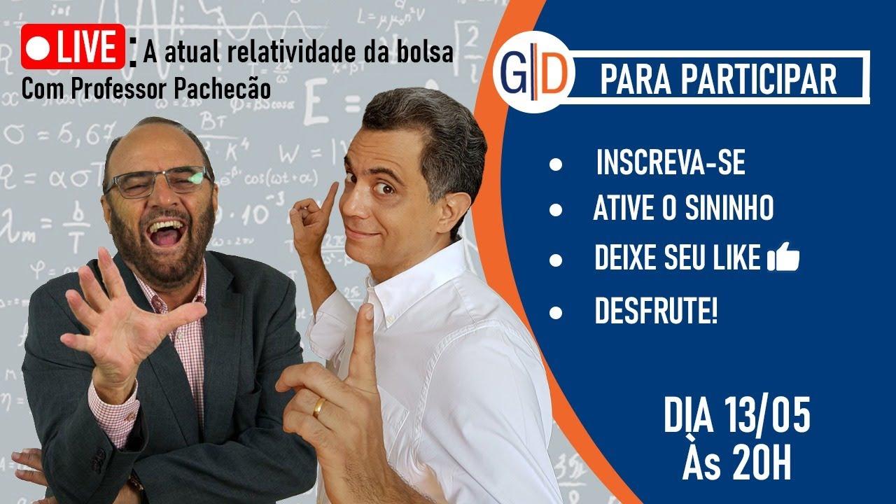 Download A atual relatividade da Bolsa com Prof. Pachecão e Prof. Giácomo Diniz