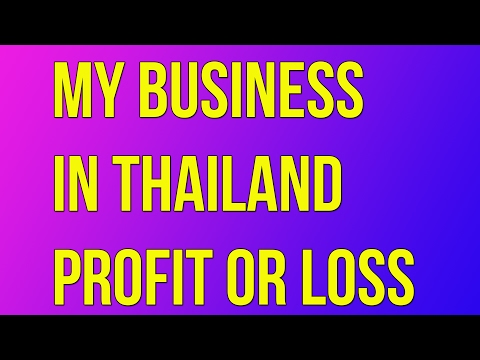 My Business in Thailand Profit or Loss Vlog 17 Part 1