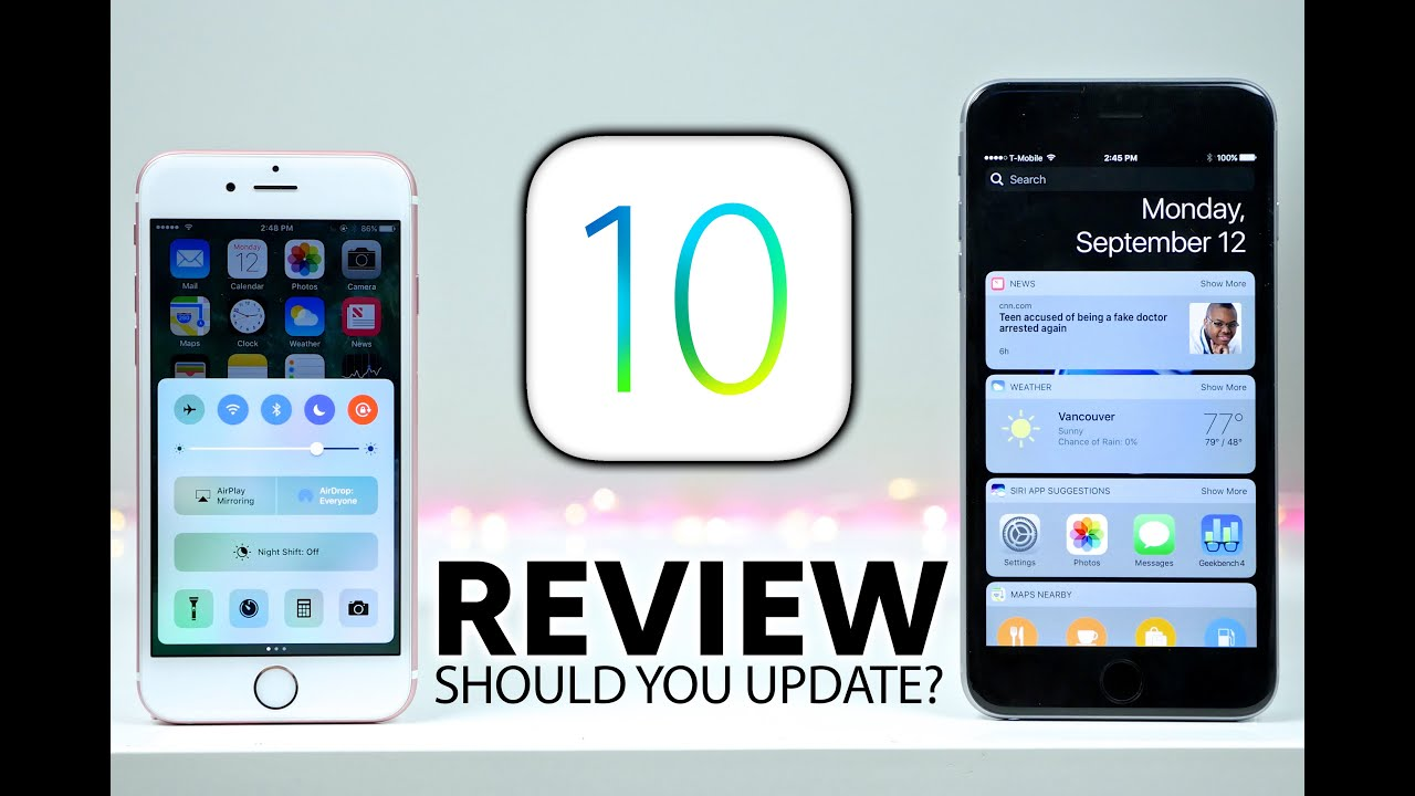 which iphone should i get ios 10 review should you update 18248