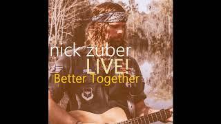 Baixar Nick Zuber - Better Together (Jack Johnson)