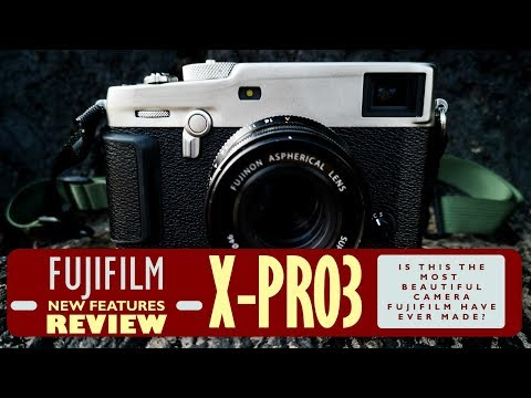 Fujifilm X-Pro 3 Review and Feature Overview
