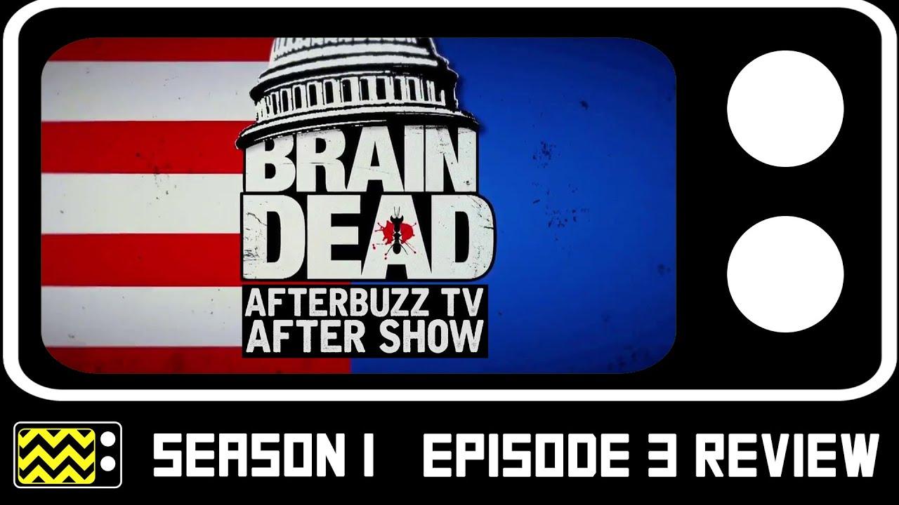 Download BrainDead Season 1 Episode 3 Review & After Show | AfterBuzz TV