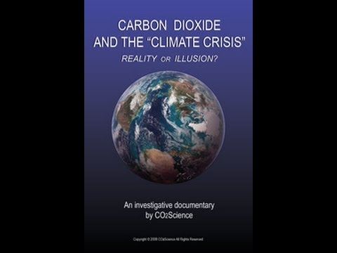 "Carbon Dioxide and the ""Climate Crisis"": Reality or Illusion?"