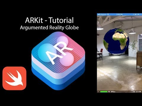 ARKit - Tutorial in how to create a virtual Globe using ARKit and SceneKit
