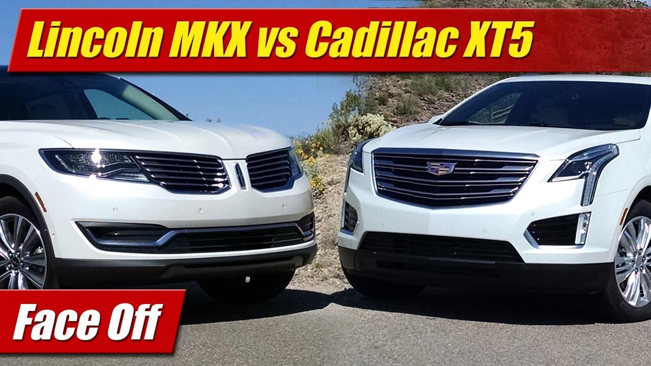 Lincoln Vs Cadillac >> Face Off Lincoln Mkx Vs Cadillac Xt5