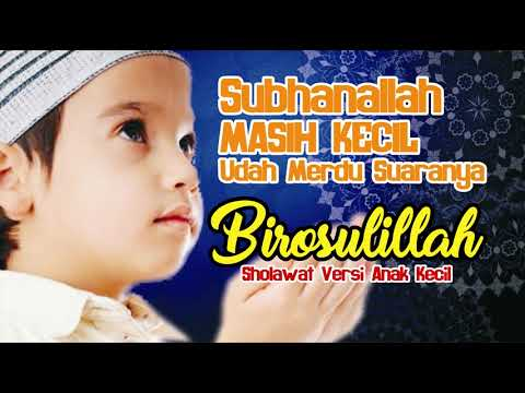 Sholwat Anak Kecil Paling Merdu Dan Syahdu | Popular Songs And Sholawat Kids