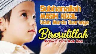 Sholwat Anak Kecil Paling Merdu dan Syahdu Popular Songs and Sholawat Kids