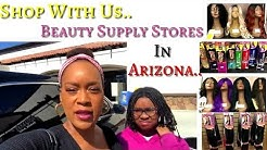 Come with Us To The Arizona Beauty Supply Stores In Arizona🌵