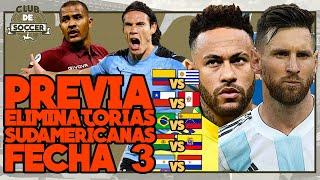 ELIMINATORIAS SUDAMERICANAS QATAR 2022 CONMEBOL. Fecha 3   Previa   #clubdesoccer