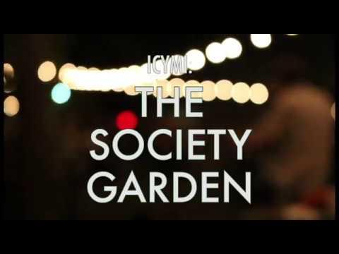 A Look Inside the Society Garden