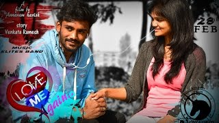 LOVE ME AGAIN ||Latest Telugu Short Film(subtitles)2016 in lpu|| Amar || Mounika||by Annaram Harish
