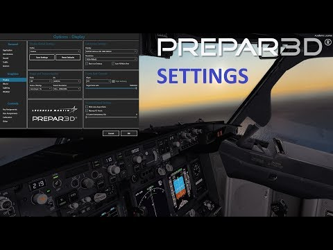 Prepar3D V4.2 Settings for Stunning Visuals