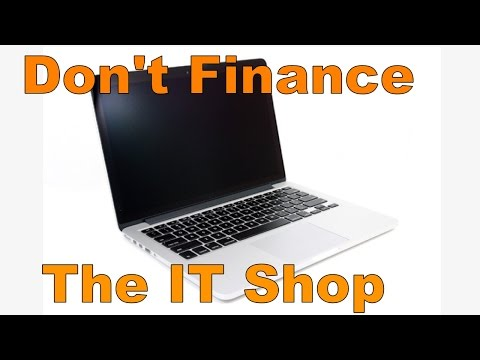 The IT Shop 005: Don't Finance a Computer