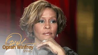 Whitney Houston on Feeling Unfulfilled by Fame and Fortune | The Oprah Winfrey Show | OWN
