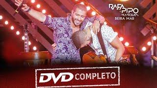 Baixar Rafa & Pipo Marques   DVD Beira Mar (Completo)