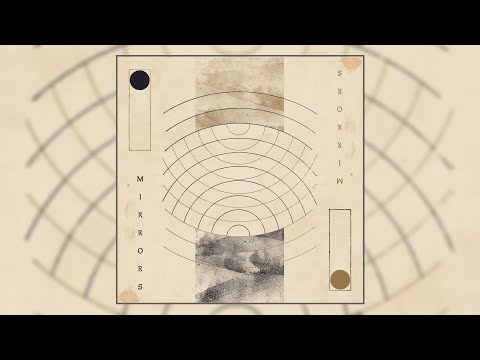Still Motions - Mirrors [Exclusive Album Premiere]
