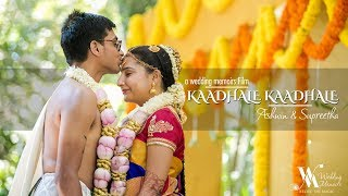 Kaadhale Kaadhale-  The cinematic wedding film of Ashwin & Supreetha
