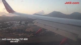 Jet2.com Boeing 737-800 Leeds Bradford To Arrecife (Lanzarote) || Full flight (2017)