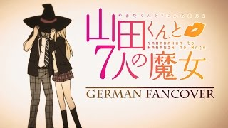 Yamada-kun to 7-nin no Majo Opening (German Fancover)