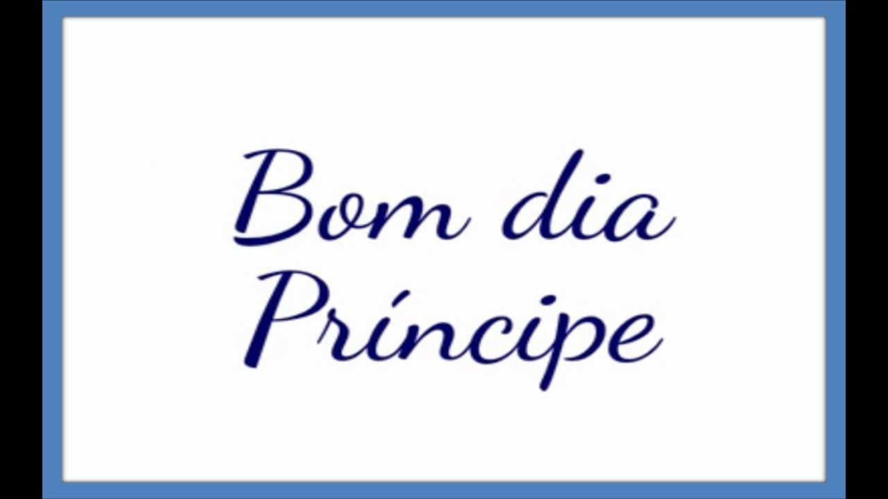 Bom Dia: Mensagem Para Príncipes
