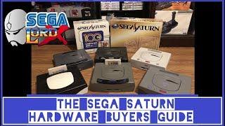 The Sega Saturn Hardware Buyers Guide