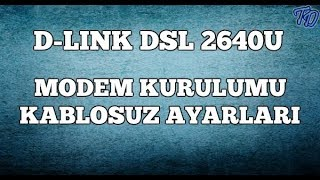 D-Link DSL 2640U Modem Kurulumu
