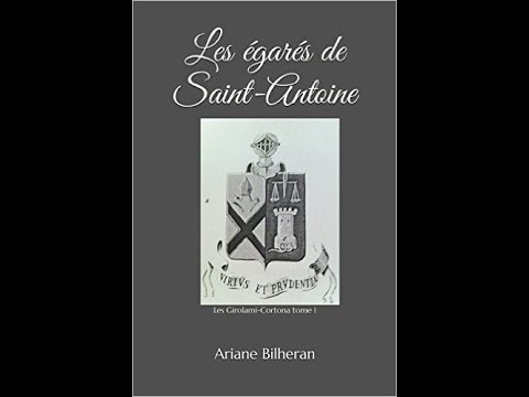 Saga Les Girolami-Cortona : Tome 1 Les égarés de Saint Antoine