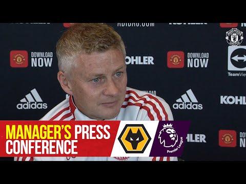 Manager's press conference |  Wolverhampton Wanderers vs. Manchester United |  Ole Gunnar Solskjaer