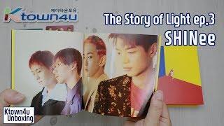 Baixar [Ktown4u Unboxing] SHINee - 6th Album ['The STORY of LIGHT' EP.3] 샤이니 6집 언박싱