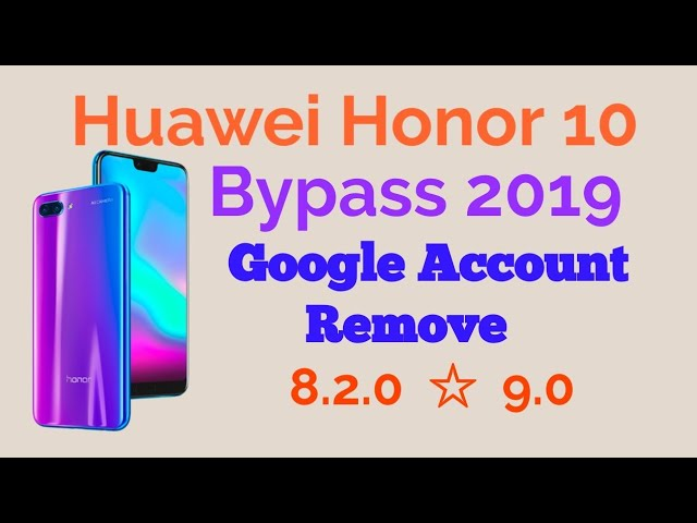 remove frp honor 10 security 2019 janvier wihout pc – frp done