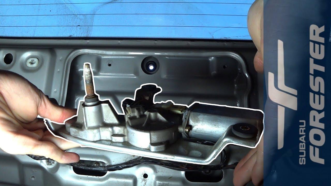 Ремонт механизма заднего дворника Subaru Forester