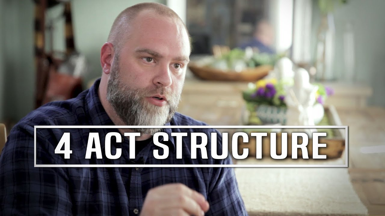 An Overview Of 4 Act Story Structure By Adam Skelter Youtube