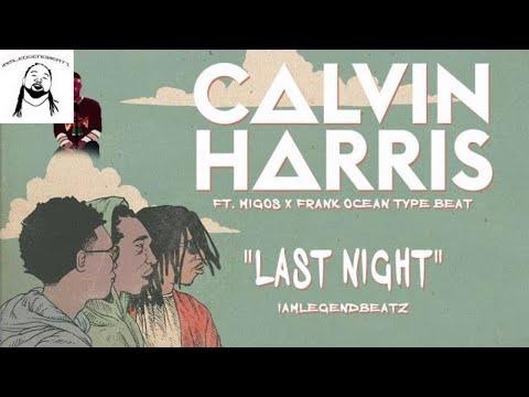 Free Calvin Harris Ft Frank Ocean x Migos Type Beat IamLegendBeatz x Free Download x Last Night