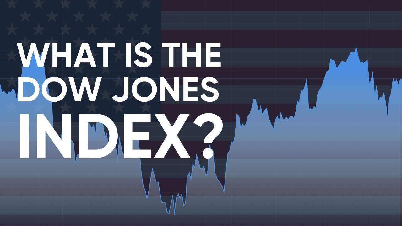 What is the Dow Jones Index and How Can You Trade it?