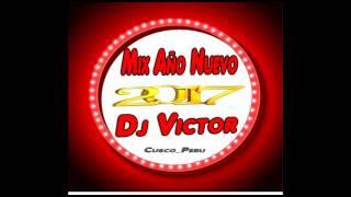 Baixar Mix Año Nuevo 2017 (Dj Victor Cusco)°°°